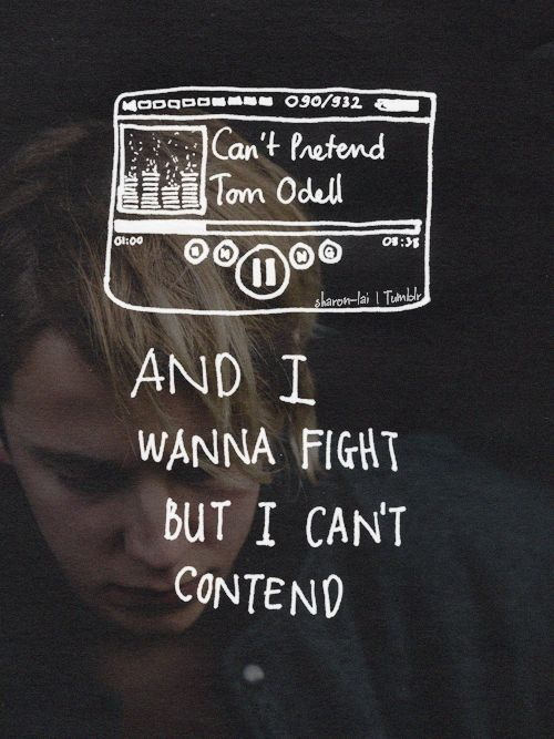 can't pretend   tom odell
