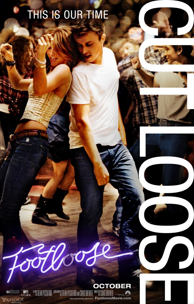 The new Footloose movie. I'm excited about it.