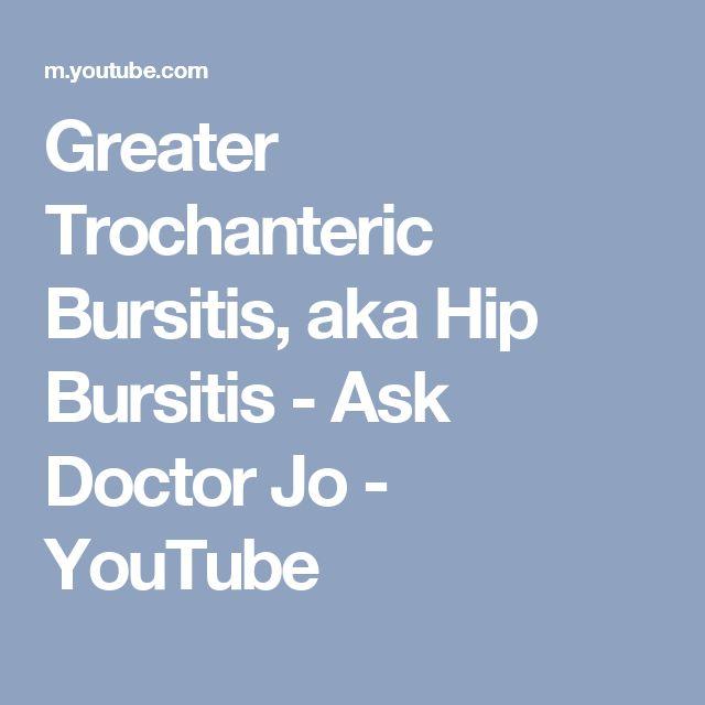 Greater Trochanteric Bursitis, aka Hip Bursitis - Ask Doctor Jo - YouTube