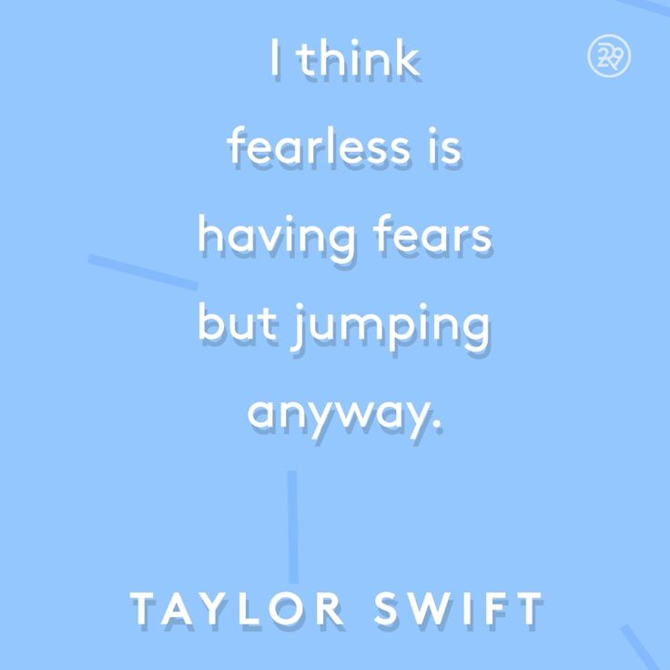 I think fearless is having fears but jumping anyway.