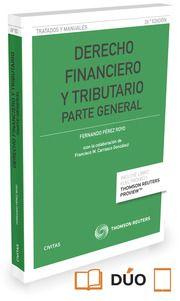 Derecho financiero y tributario. Parte general / Fernando Pérez Royo.     6ª ed.     Civitas, 2016