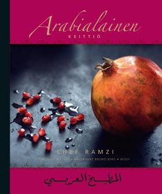 Arabialainen keittiö - Chef Ramzi, Bo Masser - Kovakantinen (9789510379646) - Kirjat - Bookplus kirjakauppa