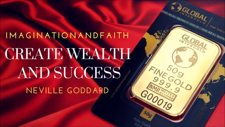 NEVILLE GODDARD - USE YOUR IMAGINATION TO CREATE WEALTH AND SUCCESS | LOA | - YouTube