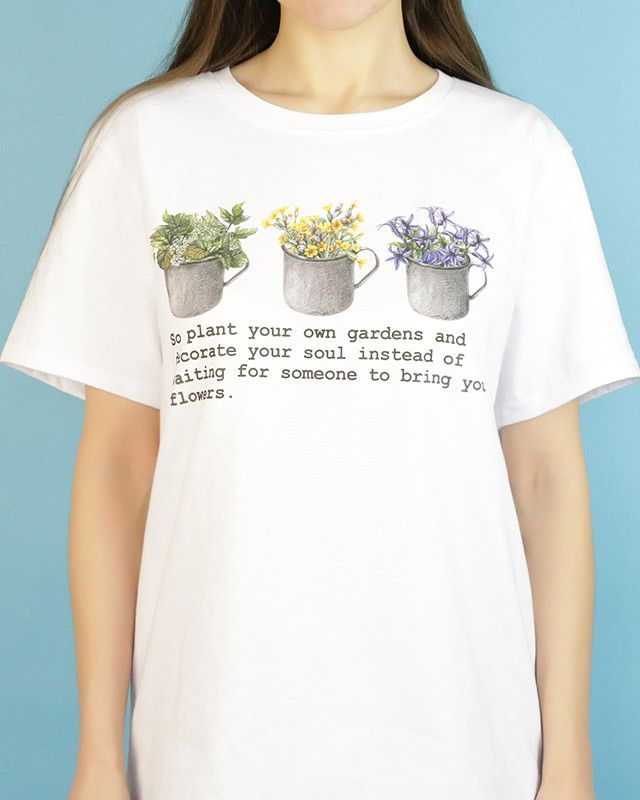 Floral print t-shirt boogzel apparel flower so plant your own garden and decorate your soul