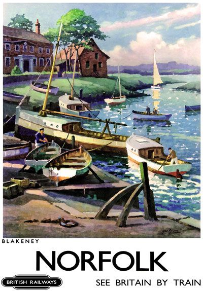 Poster, British Railways (Eastern Region), 'Norfolk', by George Ayling,1960. Depicting Blakeney. Coloured lithograph depicting pleasure craft on the quay..16