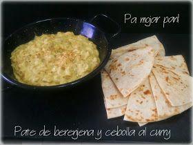 pa mojar pan!: Paté de berenjena y cebolla al curry