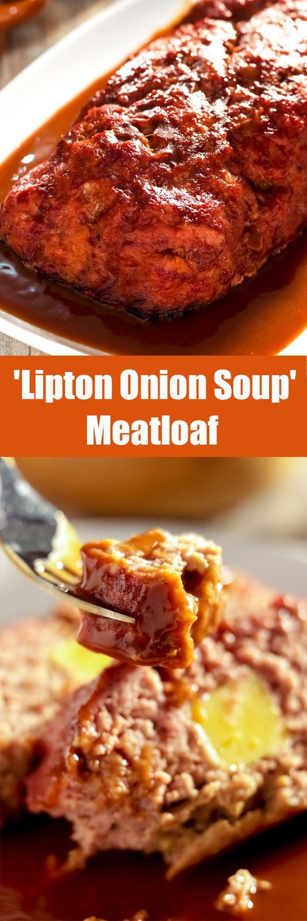 Old School 'Lipton Onion Soup' Meatloaf is a favorite recipe.