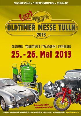 Ankündigung: 25. - 26.05.2013: Oldtimer Messe Tulln