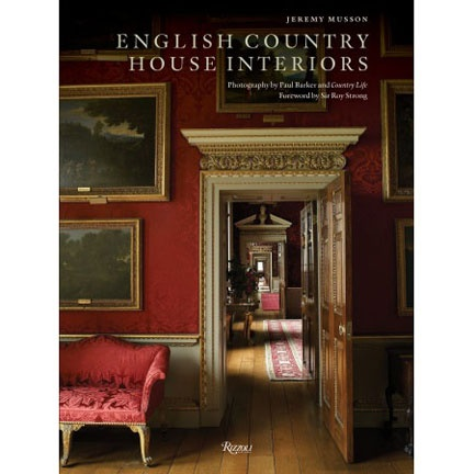 English country house interiors the english country house