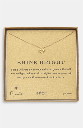 """Dogeared """"Shine Bright"""" necklace."""