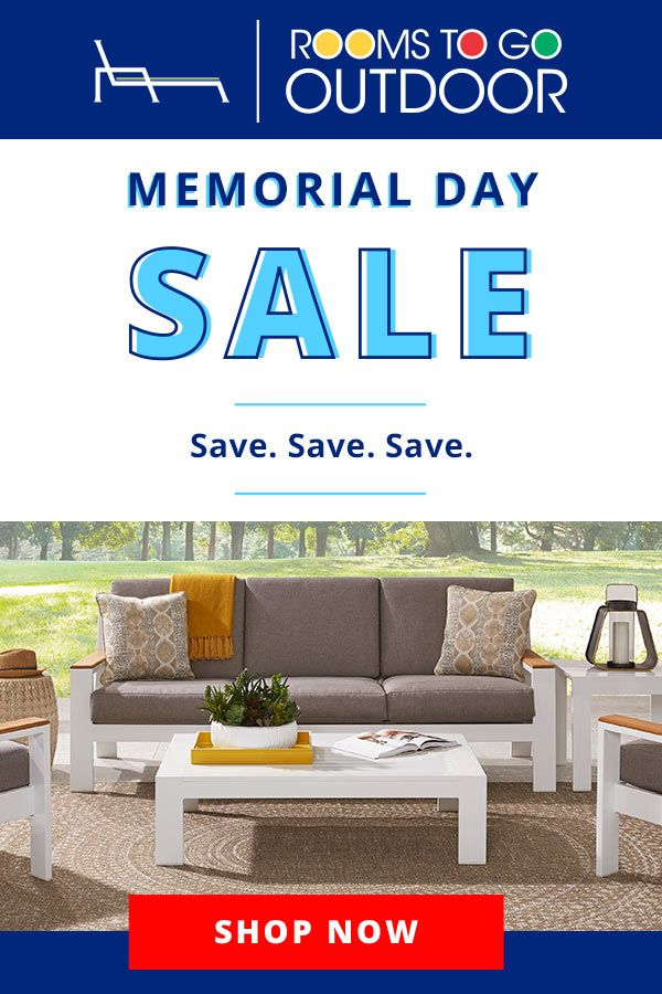 Swell The Rooms To Go Outdoor Memorial Day Sale Is Going On Now Download Free Architecture Designs Scobabritishbridgeorg