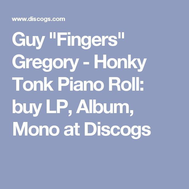 """Guy """"Fingers"""" Gregory - Honky Tonk Piano Roll: buy LP, Album, Mono at Discogs"""