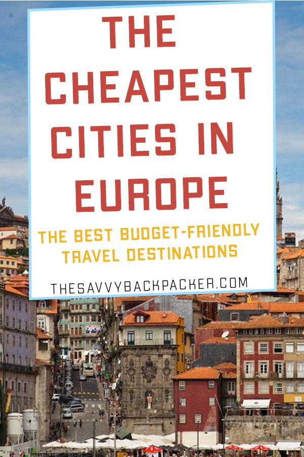 Infographic These Are The Cheapest Cities In Europe To Visit European Travel Cities In Europe Budget Travel Tips