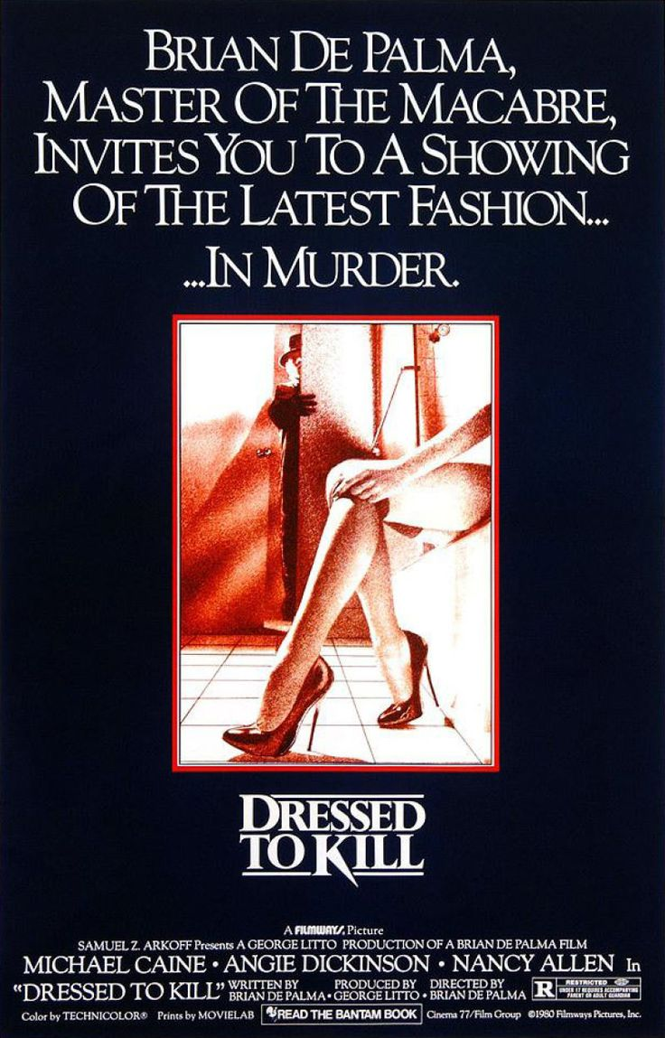 Dressed to Kill (1980) written and directed by Brian De Palma, starring Michael Caine, Angie Dickinson, Nancy Allen, and Keith Gordon