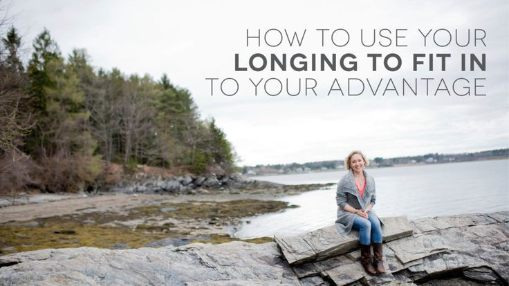How to Use Your Longing to Fit in to Your Advantage. - Kate Northrup Kate Northrup