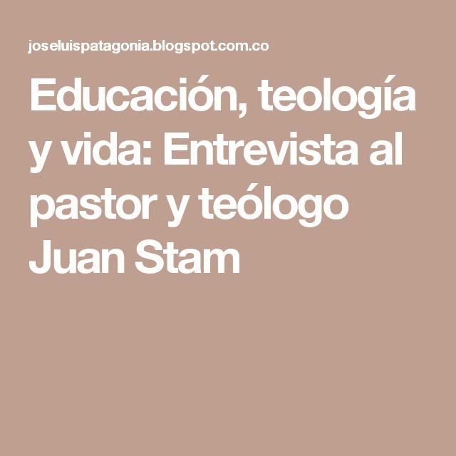 Educación, teología y vida: Entrevista al pastor y teólogo Juan Stam