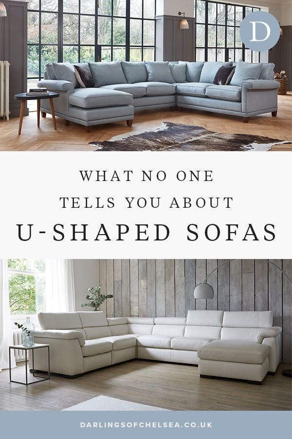 What No One Tells You About U Shaped Sofas Darlings Of Chelsea In 2020 Corner Sofa Living Room Layout U Shaped Couch Living Room U Shaped Sofa