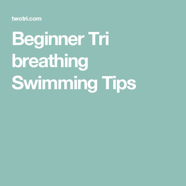 Beginner Tri breathing Swimming Tips