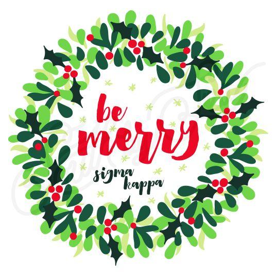 Sorority Social Sigma Kappa Christmas Holly Wreath South By Sea