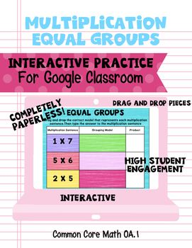 This resource provides both a mini lesson and interactive practice. The first 4 slides model and define what equal groups are. The following 8 slides provide interactive fill in the blank and drag and drop pieces to model equal groups for multiplication.
