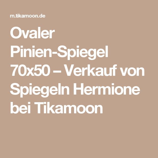 Ovaler Pinien-Spiegel 70x50 – Verkauf von Spiegeln Hermione bei Tikamoon