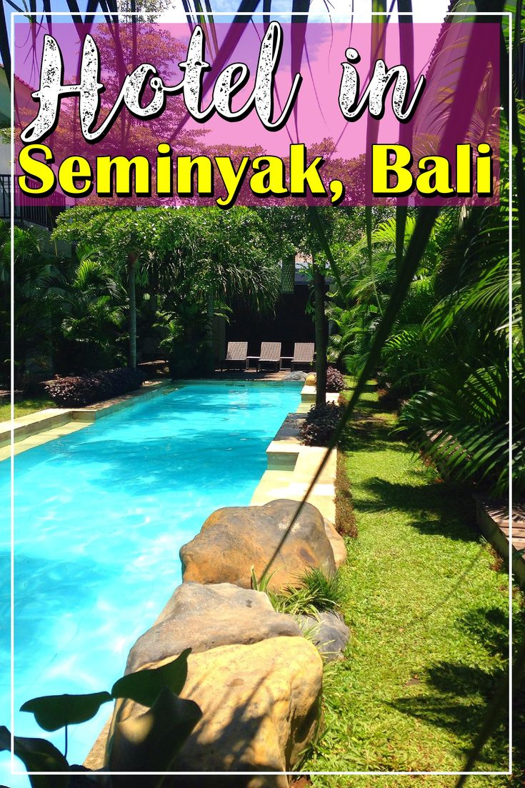 Hotel in seminyak bali | where to stay in bali | bali indonesia | accommodation in bali | where to live in bali indonesia | seminyak bali | seminyak hotels
