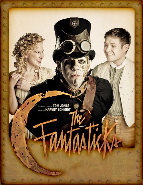 The Fantasticks - Our community partner CityStage is hosting a Steampunk-inspired take on the popular musical Friday, April 11. Tickets now on sale.Ticket, Fantasticks