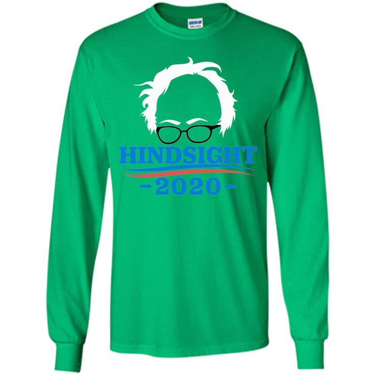 Bernie Sanders - Hindsight 2020 T-Shirt