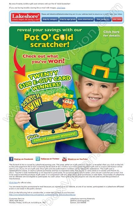 Company: Lakeshore Learning Materials   Subject: Win a $100 e-Gift Card in Celebration of Saint Patrick's Day         INBOXVISION, a global email gallery/database of 1.5 million B2C and B2B promotional email/newsletter templates, provides email design ideas and email marketing intelligence. www.inboxvision.c... #EmailMarketing  #DigitalMarketing  #EmailDesign  #EmailTemplate  #InboxVision  #SocialMedia  #EmailNewsletters