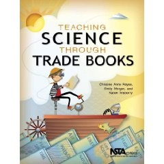 Trade books to teach Inquiry Science.Trade Book, Inquiry Science, Anne Royce, Science Book, Teaching Science, Christine Anne, Emily Morgan, Education, Classroom Ideas
