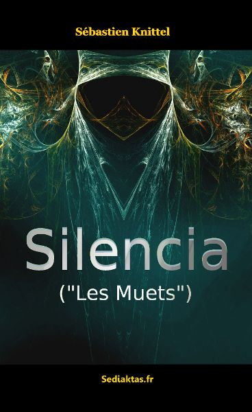 """Silencia (""""Les Muets"""") Parue en 2013"""