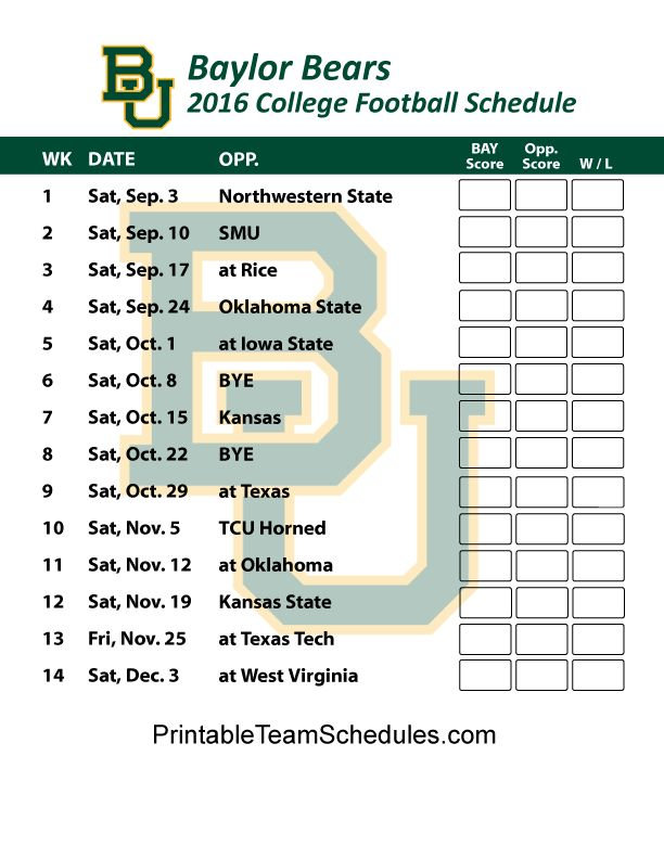 Baylor Bears Football Schedule 2016. Printable Schedule Here - http://printableteamschedules.com/collegefootball/baylorbears.php