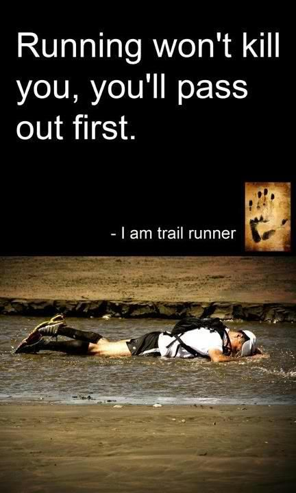 Haha so true. On that note here goes a long one on the trails...