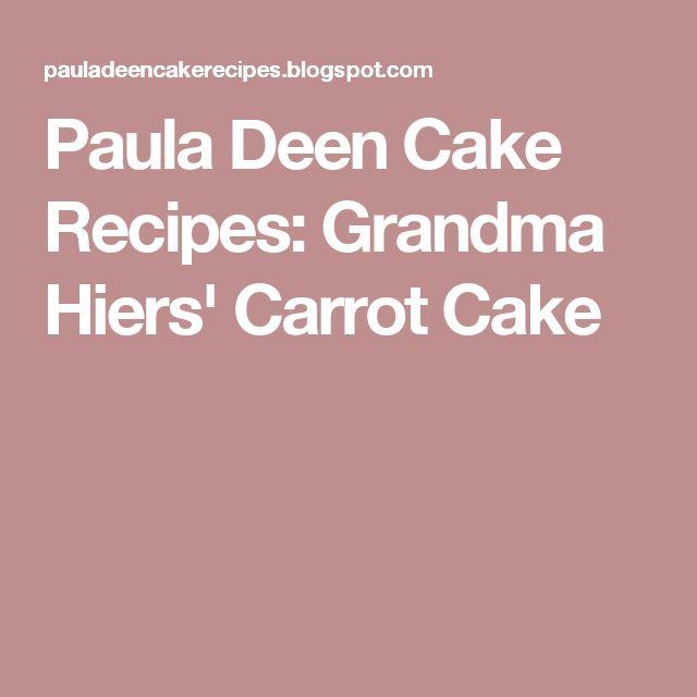 Paula deen recipe for carrot cake