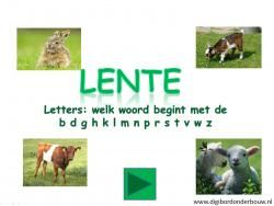 Digibordles Lente: welke woorden beginnen met de volgende letters: bdfghklmnprstvwz http://digibordonderbouw.nl/index.php/themas/lente/lentedigibordlessen