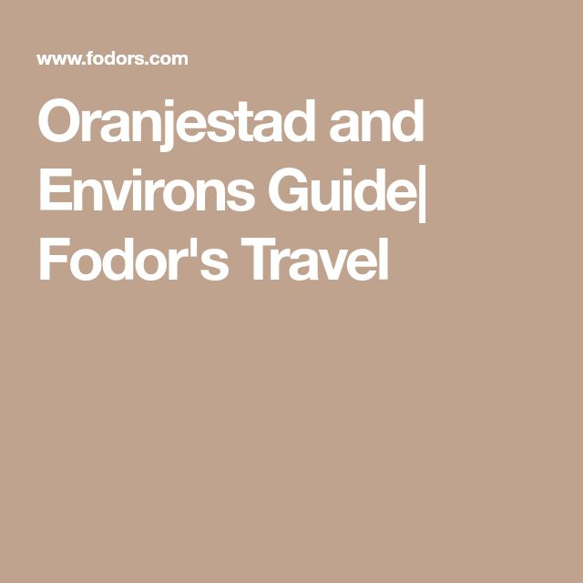 Oranjestad and Environs Guide| Fodor's Travel