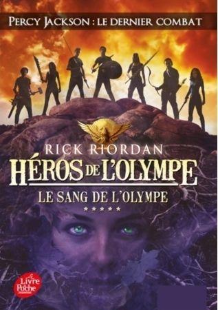 Couverture Héros de l'Olympe, tome 5 : Le Sang de l'Olympe