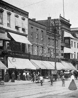 The C. S. Woolworth store in Scranton, Pennsylvania, which became home for a thriving chain of Five and Ten Cent stores at the turn of the twentieth century