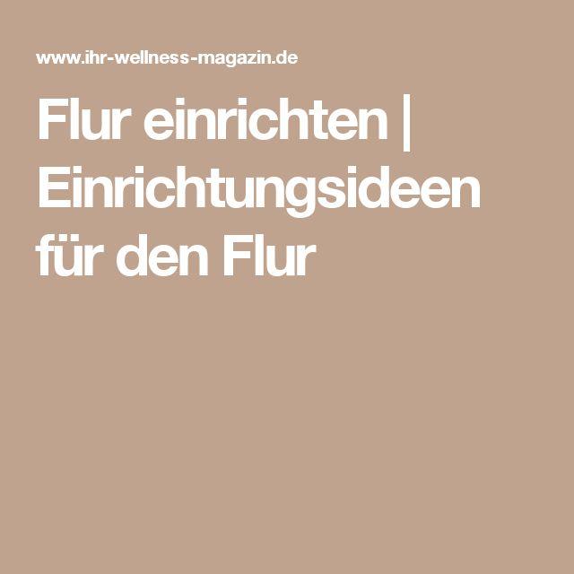 25+ best ideas about Flur einrichten on Pinterest ...