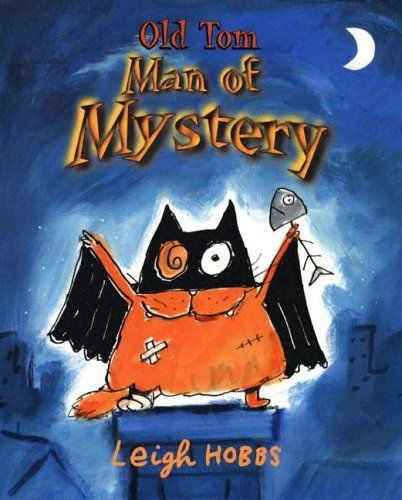 Old Tom, Man Of Mystery by Leigh Hobbs. $13.22. Publisher: Peachtree Pub Ltd (J) (June 20, 2005). 32 pages. Author: Leigh Hobbs. Publication: June 20, 2005
