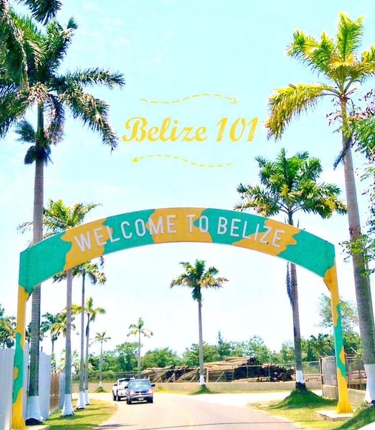Belize 101 - Travel with Mia