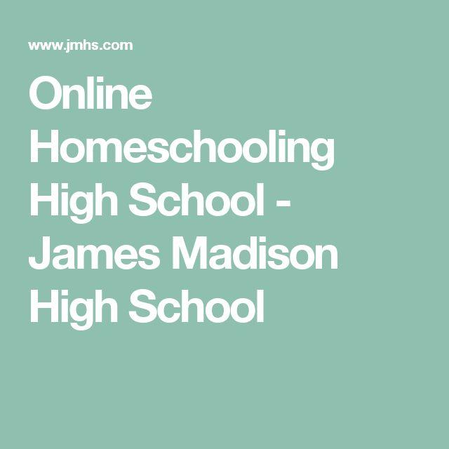 Online Homeschooling High School - James Madison High School