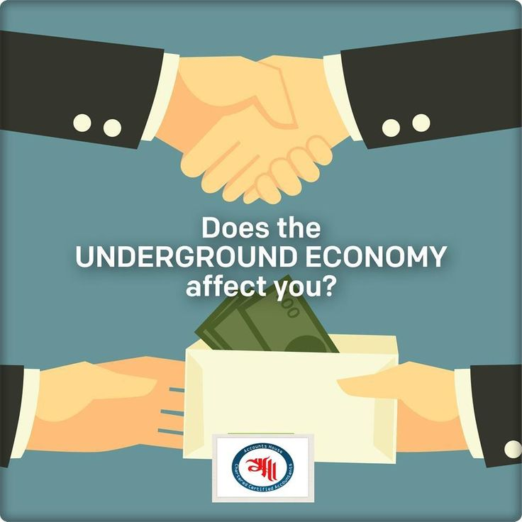 Does the underground economy affect you talk to