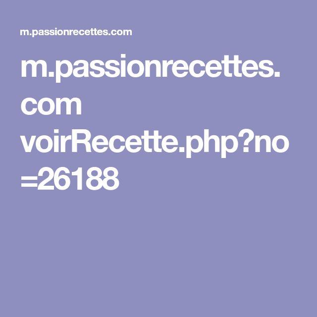m.passionrecettes.com voirRecette.php?no=26188
