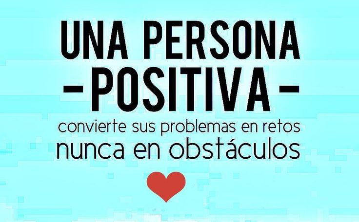 Frases De Vida Positiva: Siempre Positivos +