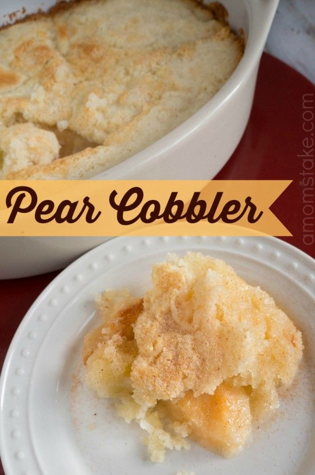 Easy pear cobbler recipe - a sweet dessert in minutes with just 6 easy everyday ingredients! #dessert #recipes #sweet #easy #recipe