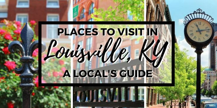 The complete local's guide to Louisville, Kentucky: the best neighborhoods, where to go & what to do. Our favorite amazing places to visit in Louisville.