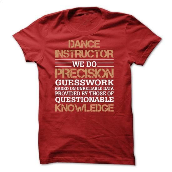 DANCE INSTRUCTOR awesome shirt 2015 - #men shirts #red sweatshirt. SIMILAR ITEMS => https://www.sunfrog.com/No-Category/DANCE-INSTRUCTOR-awesome-shirt-2015.html?60505