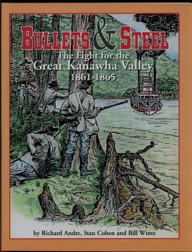 70 best wv authors images on pinterest west virginia authors and bullets and steel the fight for the great kanawha valley 1861 1865 by fandeluxe Gallery