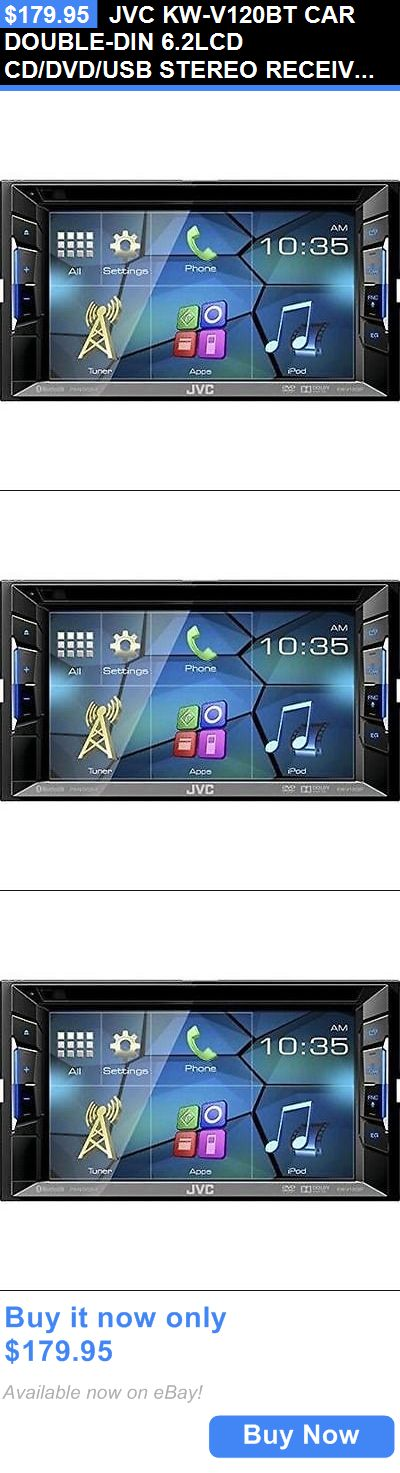 Vehicle Electronics And GPS: Jvc Kw-V120bt Car Double-Din 6.2Lcd Cd/Dvd/Usb Stereo Receiver Bluetooth Pandora BUY IT NOW ONLY: $179.95